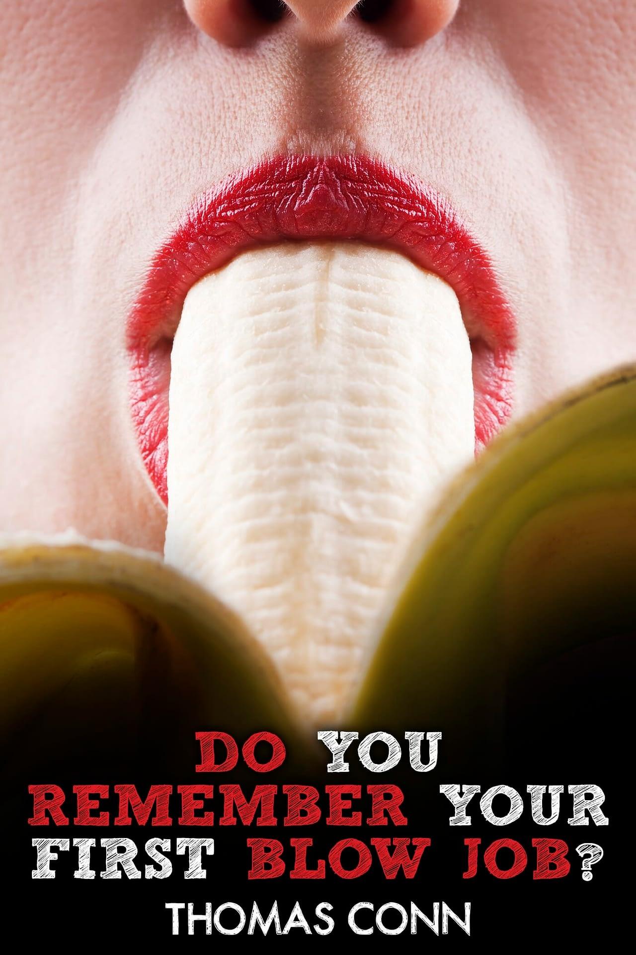Do You Remember Your First Blow Job? - Booksmango