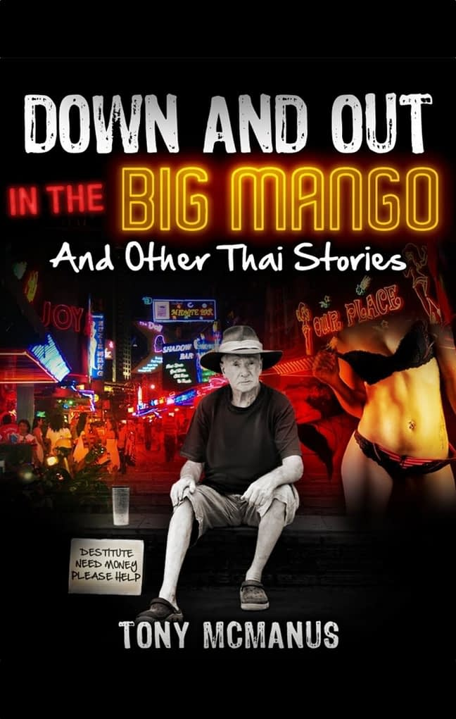 Down And Out In The Big Mango And Other Thai Stories 1