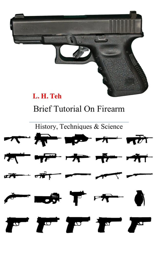 Brief Tutorial on Firearm 1