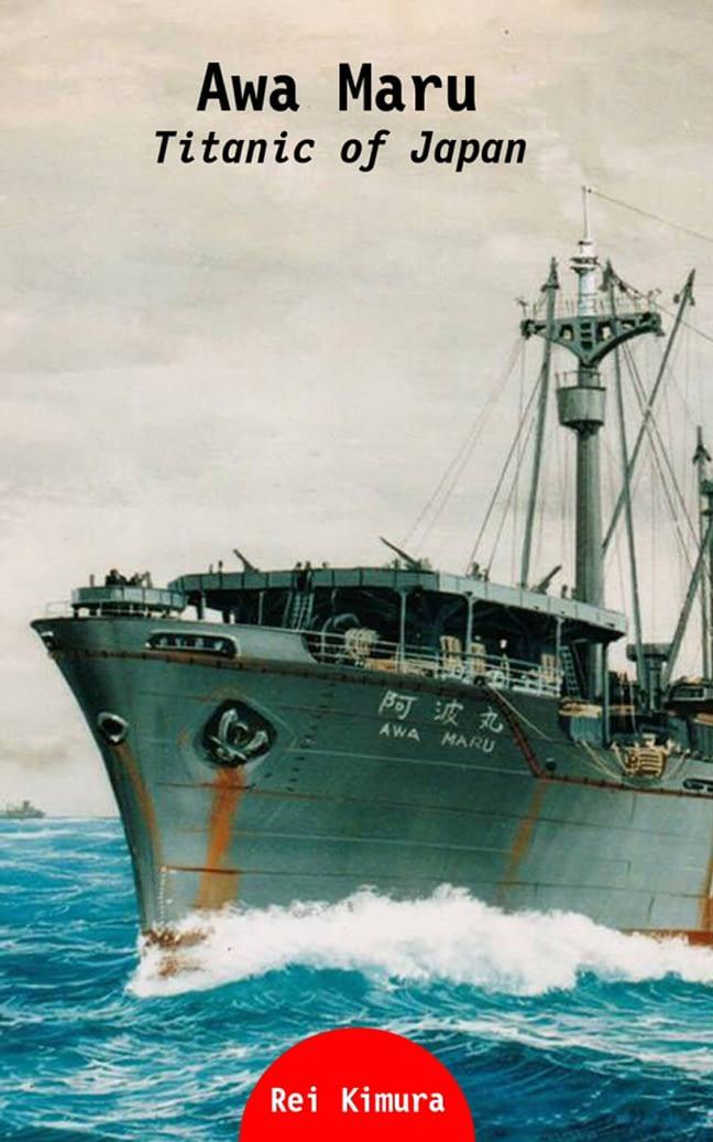 Awa Maru - Titanic of Japan 1