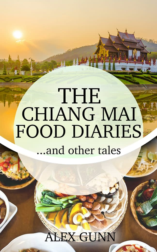 The Chiang Mai Food Diaries… and other tales 1