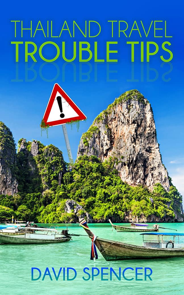 Thailand Travel Trouble Tips 1