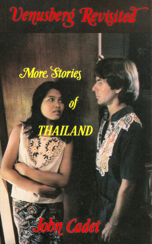 Venusberg Revisited: More Stories of Thailand 1