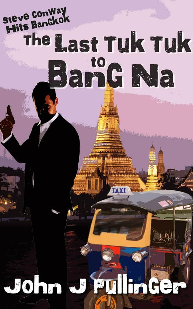 The Last Tuk Tuk to Bang Na 1