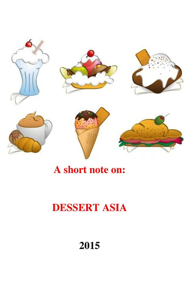 A short note on: Dessert Asia 1