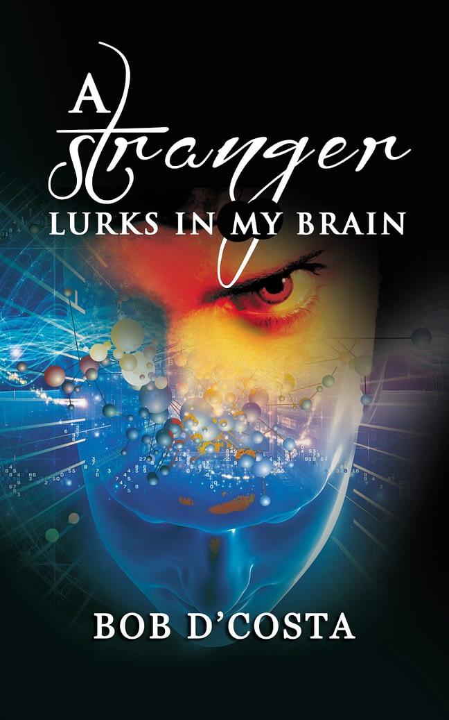 A Stranger Lurks in My Brain 1
