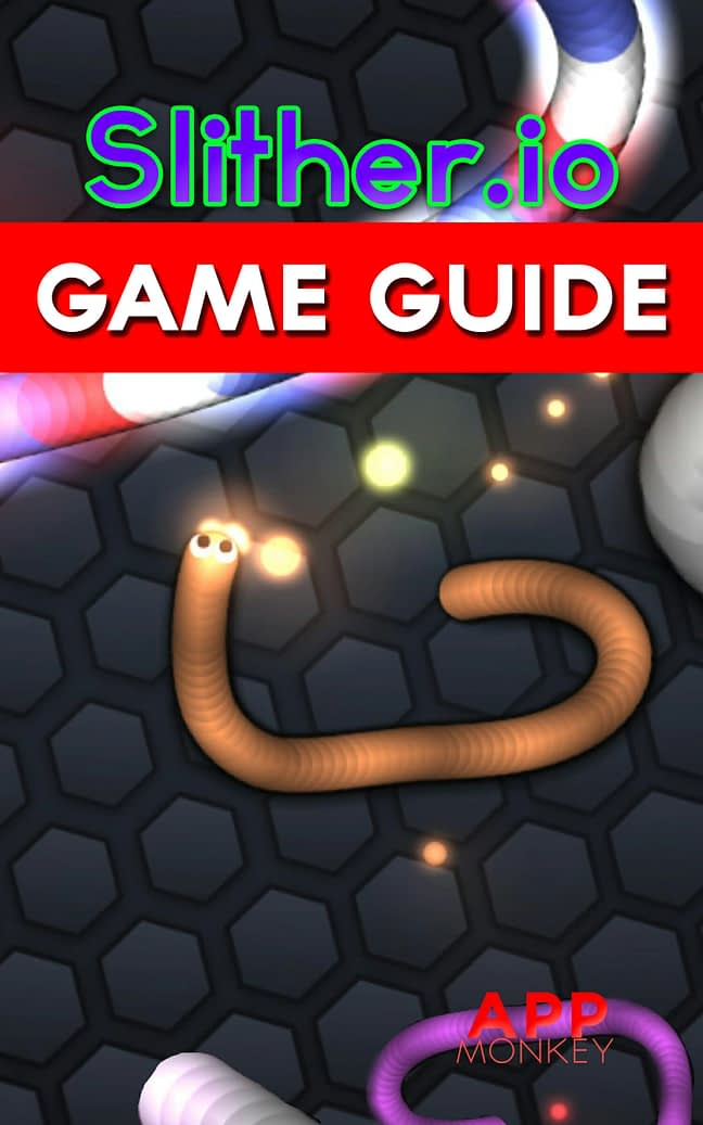 Slither.io Game Guide 1