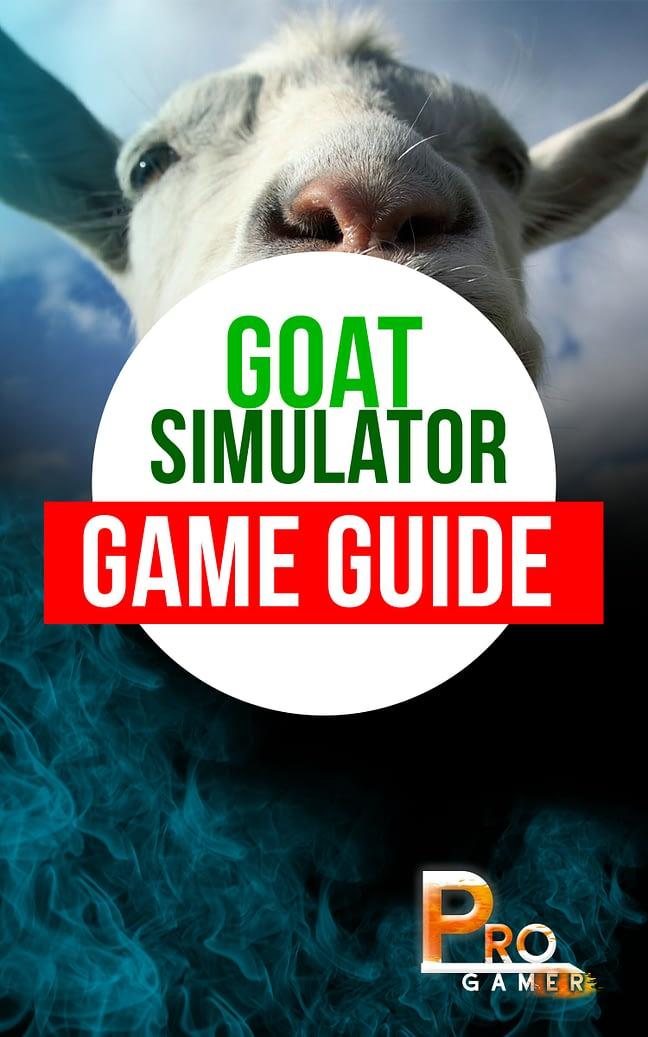 Goat Simulator Game Guide 1
