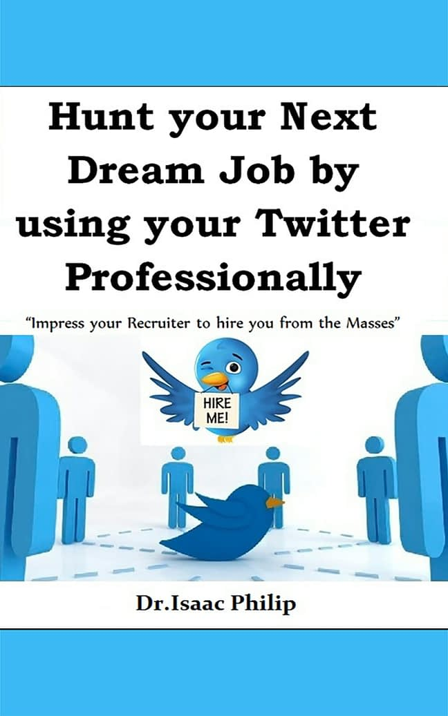 Hunt your Next Dream Job by using your Twitter Professionally 1