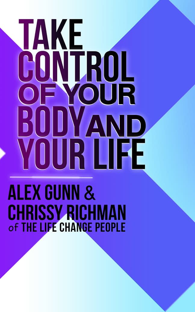 Take Control of Your Body and Your Life 1