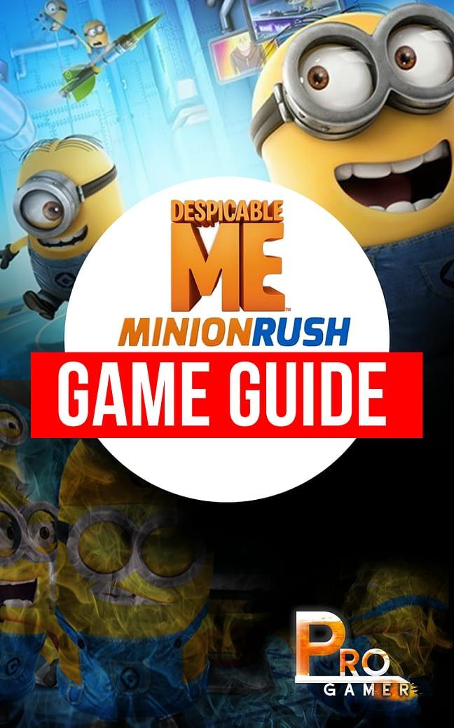 Despicable Me Minion Rush Game Guide 1