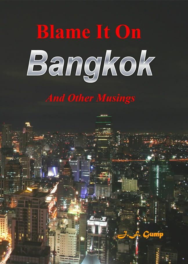 Blame It On Bangkok 1