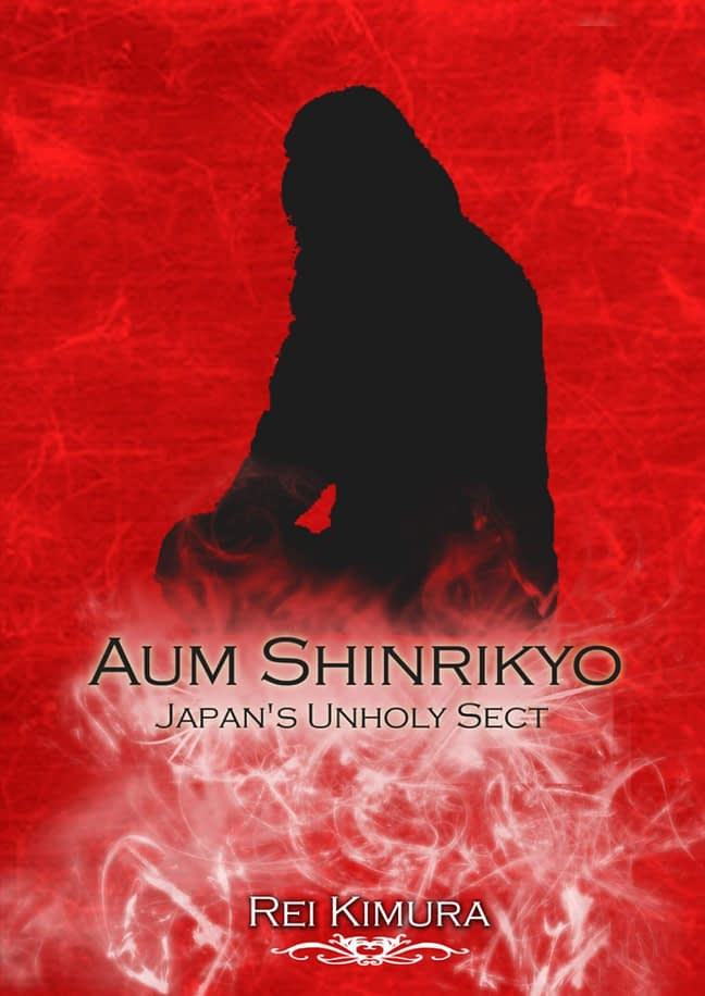 Aum Shinrikyo - Japan's Unholy Sect 1