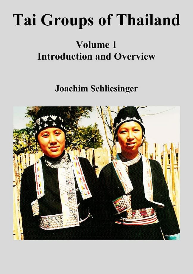 Tai Groups of Thailand 1 - Introduction and Overview 1