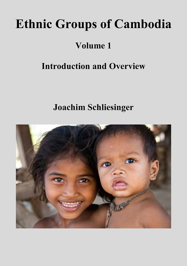 Ethnic Groups of Cambodia 1 - Introduction and Overview 1