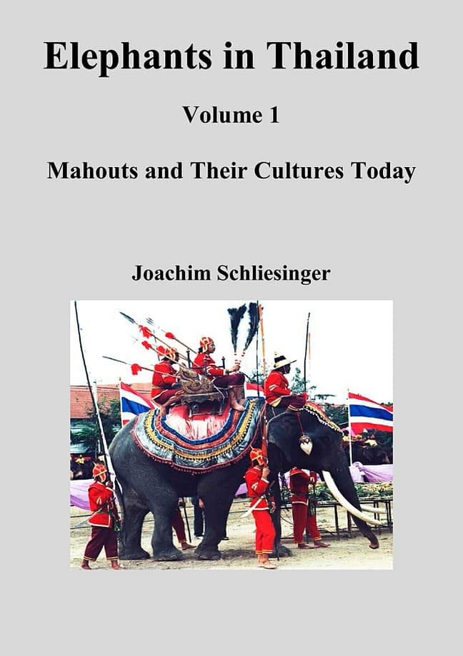 Elephants in Thailand 1 - Mahouts and Their Cultures Today 1