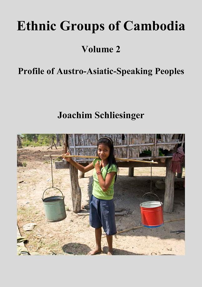 Ethnic Groups of Cambodia 2 - Profile of Austro-Asiatic-Speaking Peoples 1