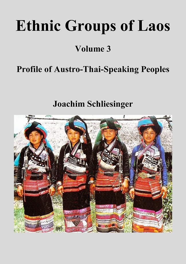 Ethnic Groups of Laos 3 - Profile of Austro-Thai-Speaking Peoples 1