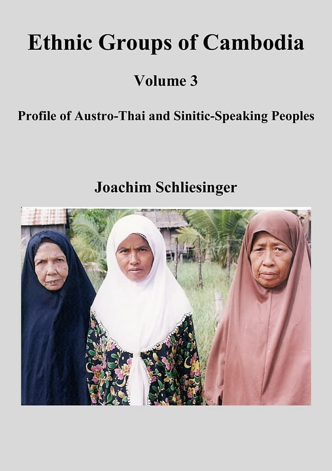 Ethnic Groups of Cambodia 3 - Profile of Austro-Thai and Sinitic-Speaking Peoples 1