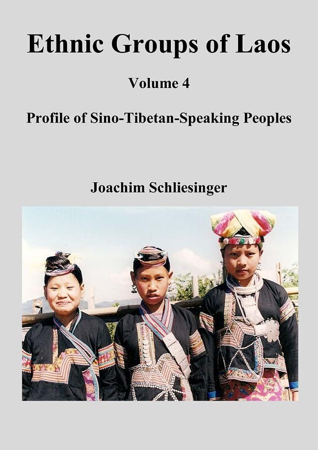 Ethnic Groups of Laos 4 - Sino-Tibetan-Speaking Peoples 1