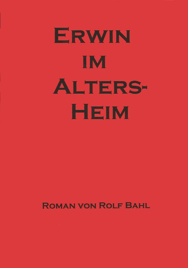 Erwin im Altersheim 1