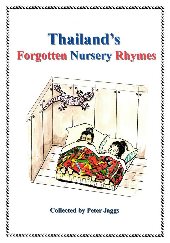 Thailand's Forgotten Nursery Rhymes 1