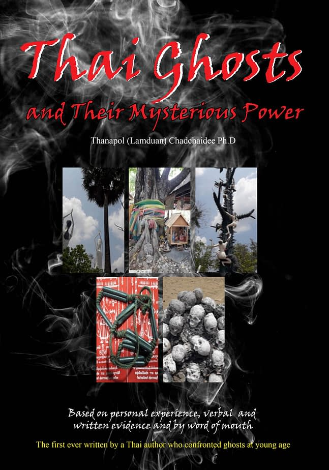 Thai Ghosts and Their Mysterious Power 1