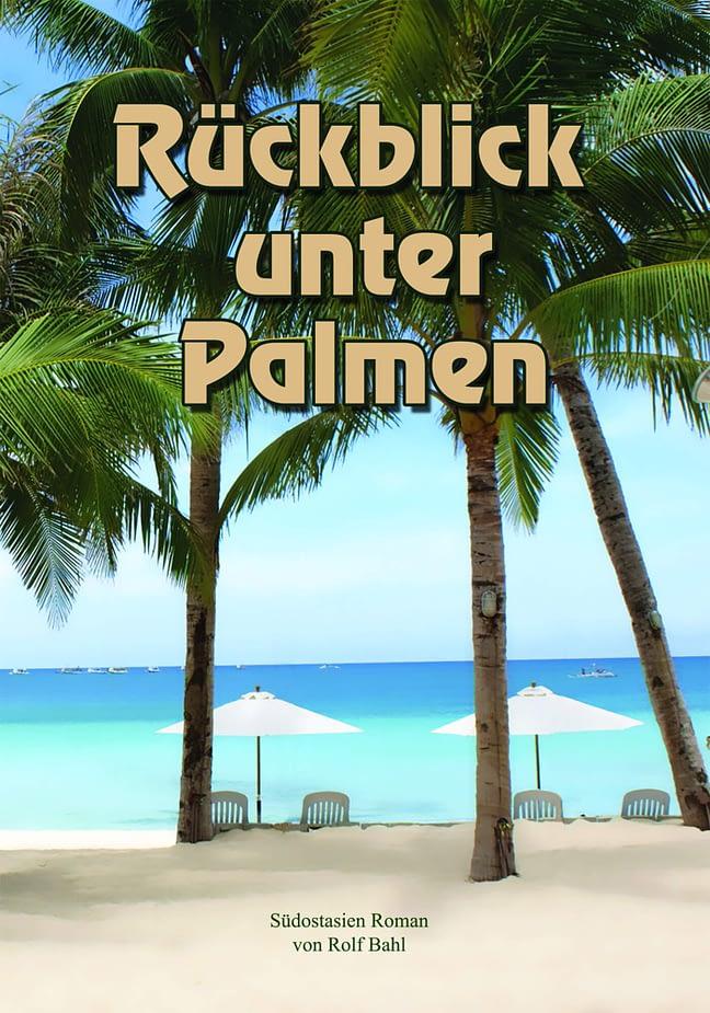 Rückblick unter Palmen 1