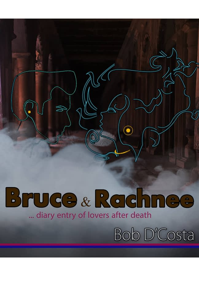 Bruce and Rachnee... diary entry of lovers after death 1