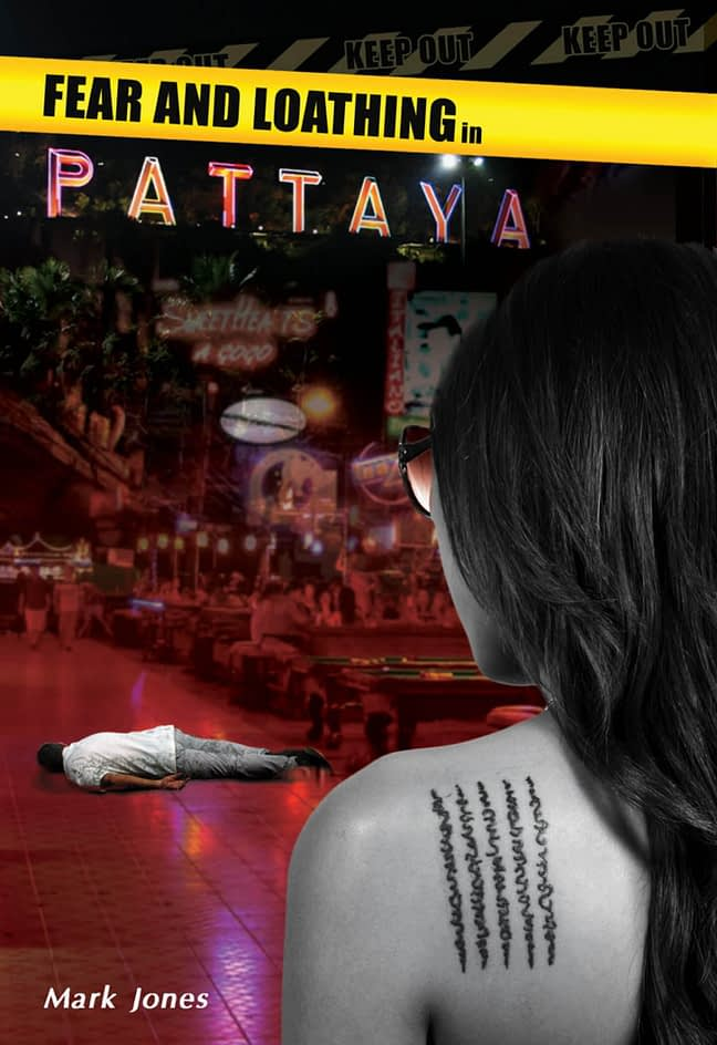 Fear & Loathing in Pattaya 1