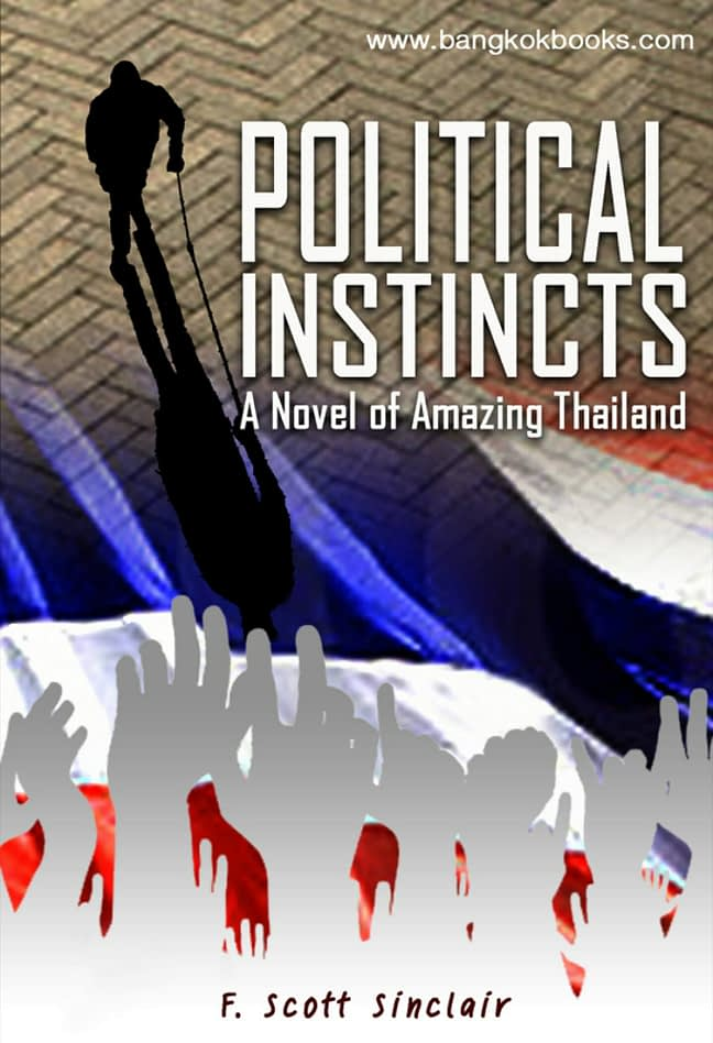Political Instincts: A Novel of Amazing Thailand 1