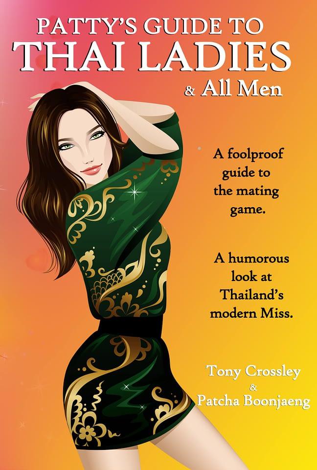 Patty's Guide to Thai Ladies & All Men 1