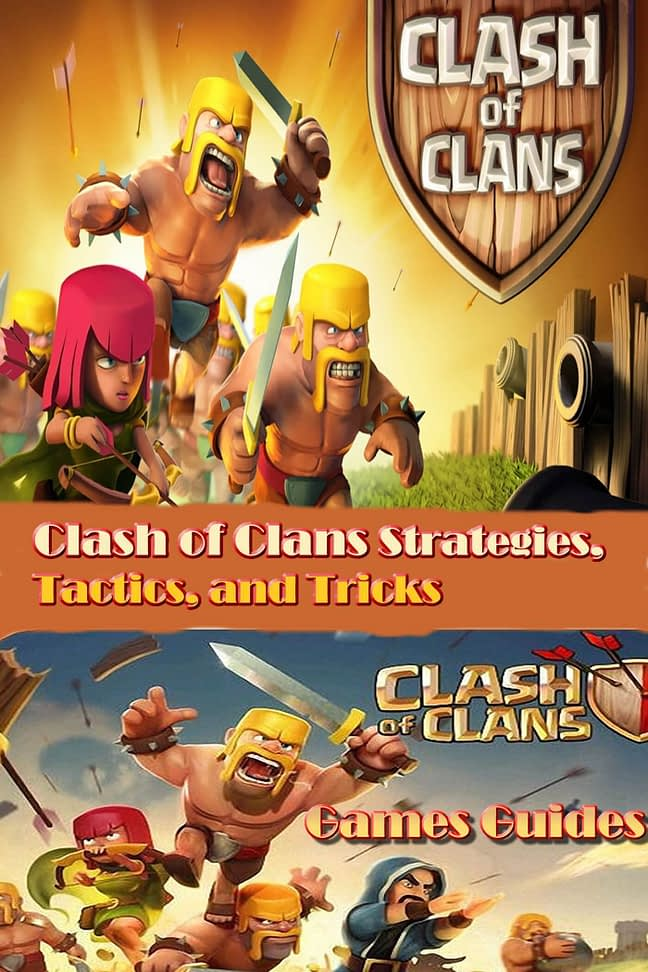 Clash of Clans Guide Strategies, Tactics, and Tricks 1