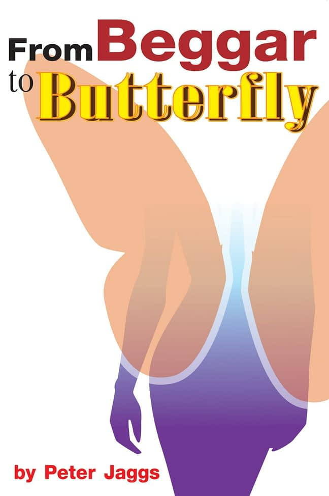 From Beggar to Butterfly 1