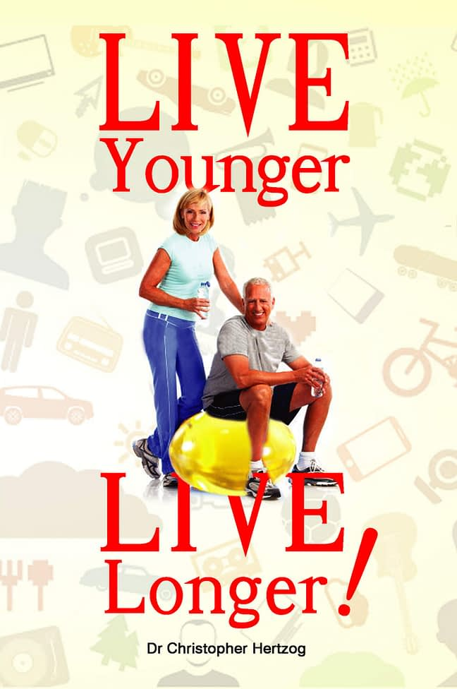 Live Younger, Live Longer! 1